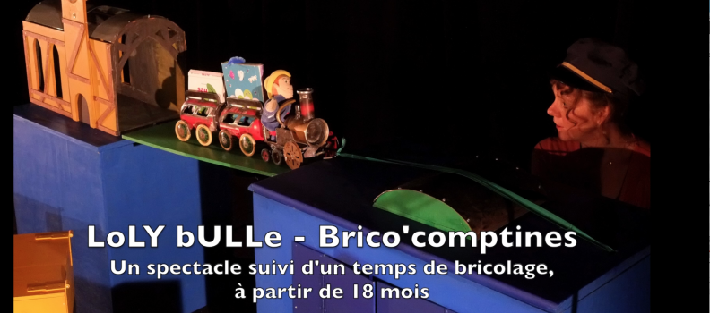 LoLY bULLe – Brico'comptines